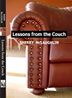 Lessons from the Couch by Sherry McLaughlin