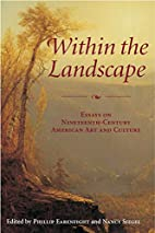 Within the Landscape: Essays On…