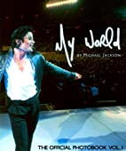 My World: The Official Photobook by Michael…