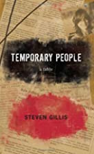 Temporary People by Steven Gillis