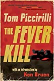Tom Piccirilli: The Fever Kill
