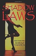 Shadow Laws by Jim Michael Hansen