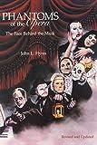 John L. Flynn: Phantoms of the Opera