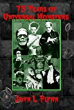 John L. Flynn: 75 Years of Universal Monsters