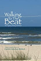 Walking to the Beat: Life: Mystery, Melody…