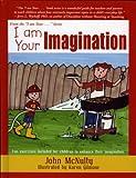 McNulty, John: I am Your Imagination
