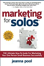 Marketing for Solos: THE Ultimate How-To…