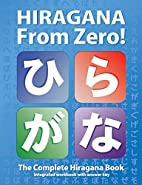 Hiragana From Zero!: The Complete Japanese…