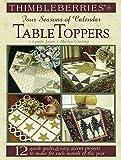 Lynette Jensen: Thimbleberries Four Seasons of Calendar TableToppers