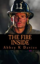 The Fire Inside by Abbey Davies