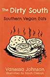 Vanessa Mazuz: Hot Damn and Hell Yeah! Recipies for Hungry Banditos and the Dirty South Vegan Cookbook (Vegan Cooking)