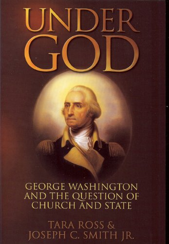 under-god-george-washington-and-the-question-of-church-and-state