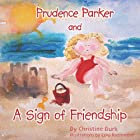 Prudence Parker and A Sign of Friendship by…