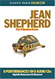 Jean Shepherd: Jean Shepherd: The X Random Factor