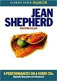 Jean Shepherd: Jean Shepherd: Don't Be a Leaf (Classic Radio Humor)