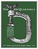 Elliott, Stephen: The 826 Quarterly