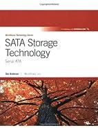 SATA Storage Technology: Serial ATA by Don…