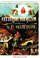 Other Edens by S.P. Somtow