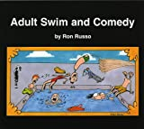 Ron Russo: Adult Swim and Comedy