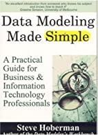 Data Modeling Made Simple: A Practical Guide…