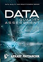 Data Quality Assessment by Arkady Maydanchik