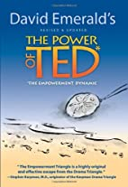 The Power of TED* (*The Empowerment Dynamic)…