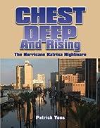 Chest Deep and Rising, The Hurricane Katrina…