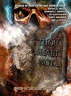 Thou Shalt Not... by Lee Allen Howard