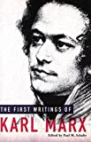 Marx, Karl: First Writings of Karl Marx