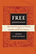 Free Justification: The Glorification of…