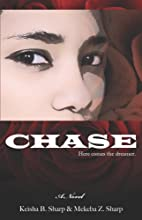 Chase by Keisha B. Sharp