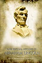 Rare Personal Accounts of Abraham Lincoln by…