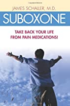 Suboxone: Take Back Your Life from Pain…