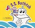 SS Bathtub by David LaMotte
