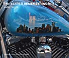 Ten Years: Remembering 9/11 by Marie Triller