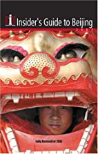 Insider's Guide to Beijing 2007 by Adam…
