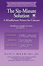 The six-minute solution : a mindfulness…