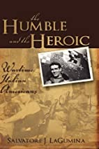 The Humble and the Heroic: Wartime Italian…