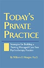Today's private practice : strategies for…