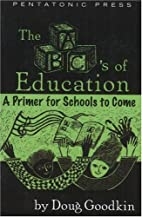 The ABC's of Education: A Primer for Schools…