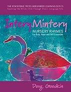Intery Mintery: Nursery Rhymes for Body,…
