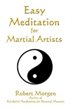 Easy Meditation for Martial Artists by…