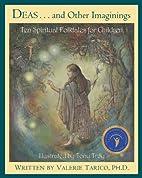 Deas and Other Imaginings: Ten Spiritual…