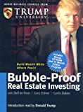 Donald Trump: Bubble-Proof Real Estate Investing (Audio Business Course)