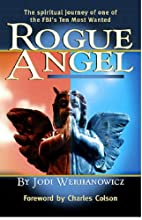 Rogue Angel: The Spiritual Journey of One of…