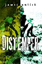 Distemper by James Nulick