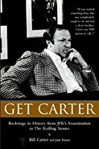 Get Carter: Backstage in History from JFK's…