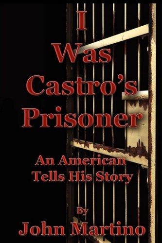 i-was-castros-prisoner