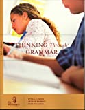 Arthur Whimbey: Thinking Through Grammar: Sophomore
