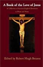 A book of the love of Jesus : a collection…